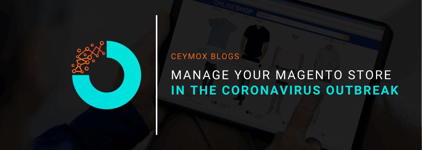 manage magento store in coronavirus outbreak