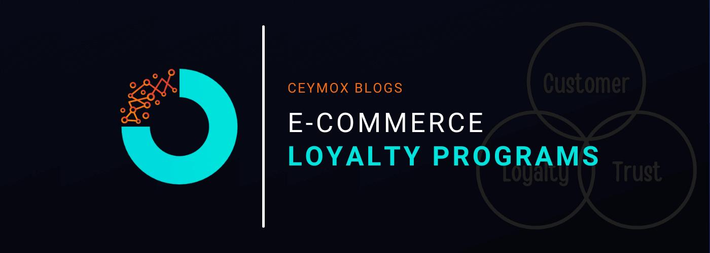 e-commerce loyalty programs