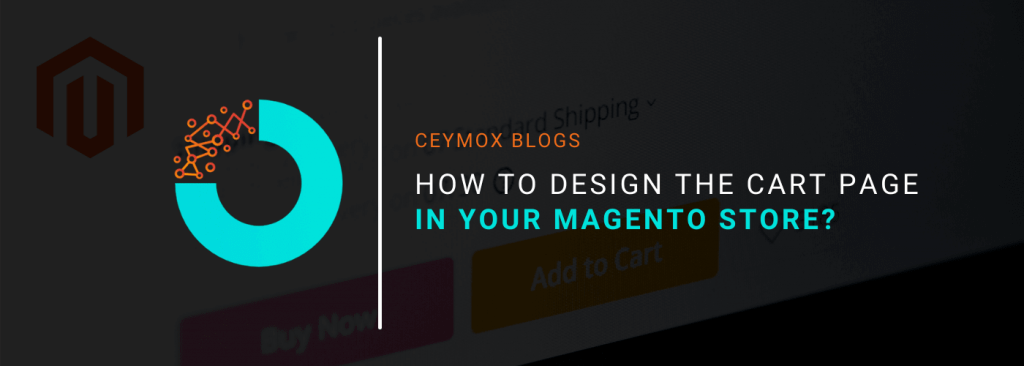 How to Design the Cart Page in your Magento Store