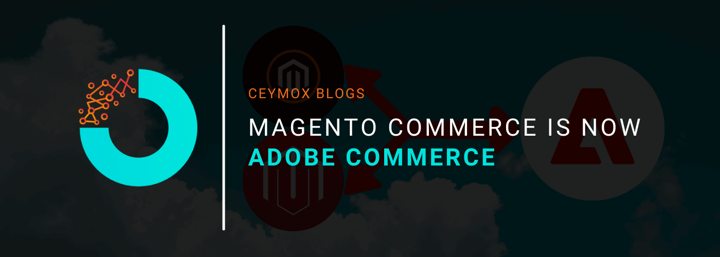 Magento Commerce is now Adobe Commerce