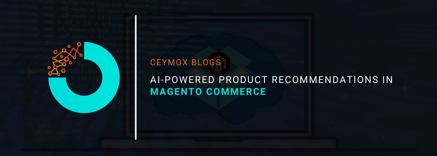 AI-Powered Product Recommendations in Magento Commerce
