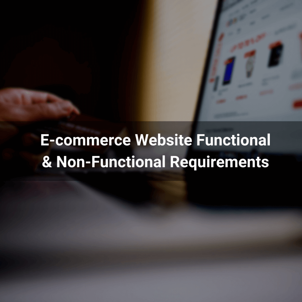 E-commerce Website Functional and Non-Functional Requirements
