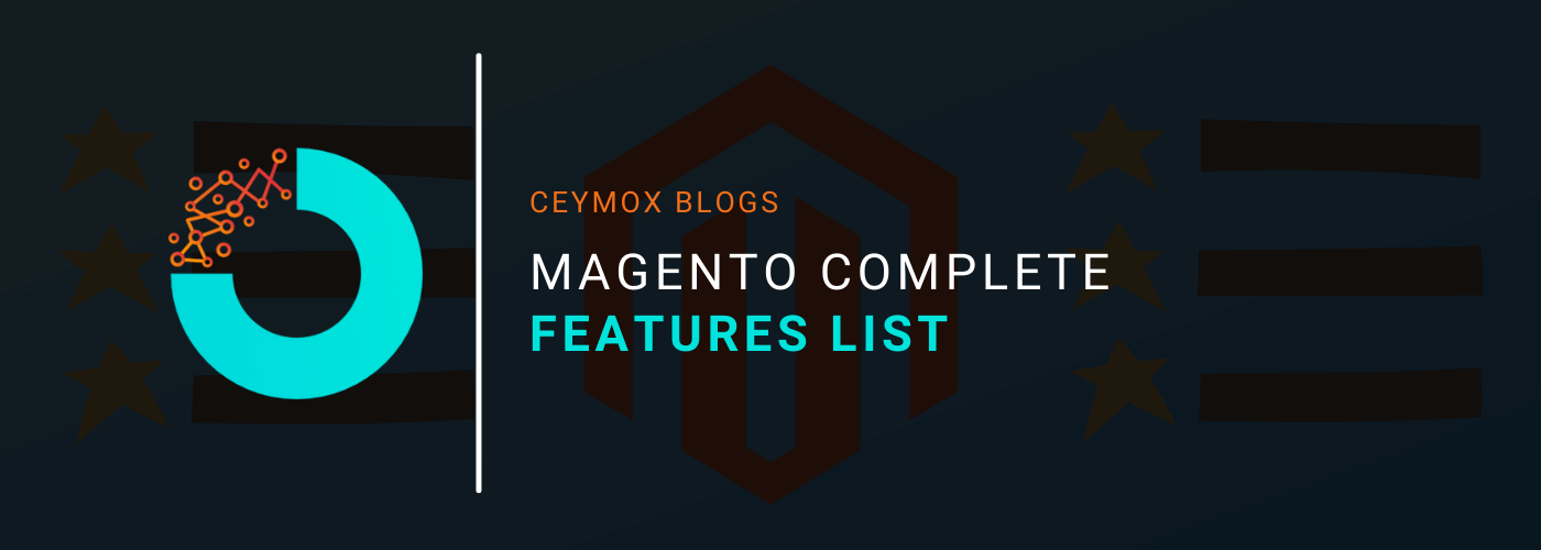 Magento Complete Features List