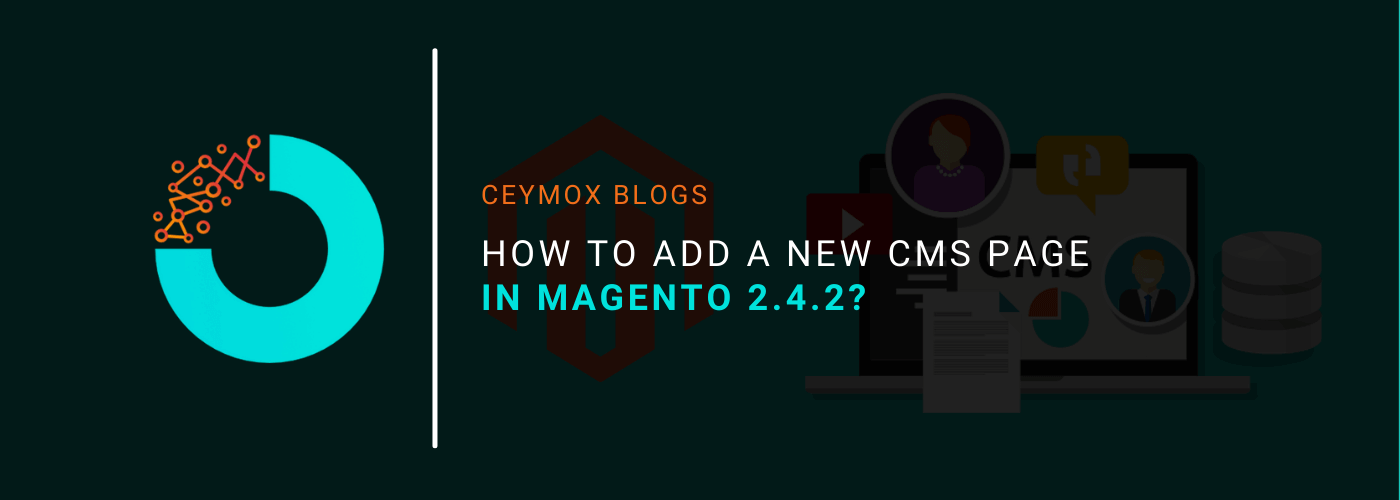 How to Add a New CMS Page in Magento 2.4.2