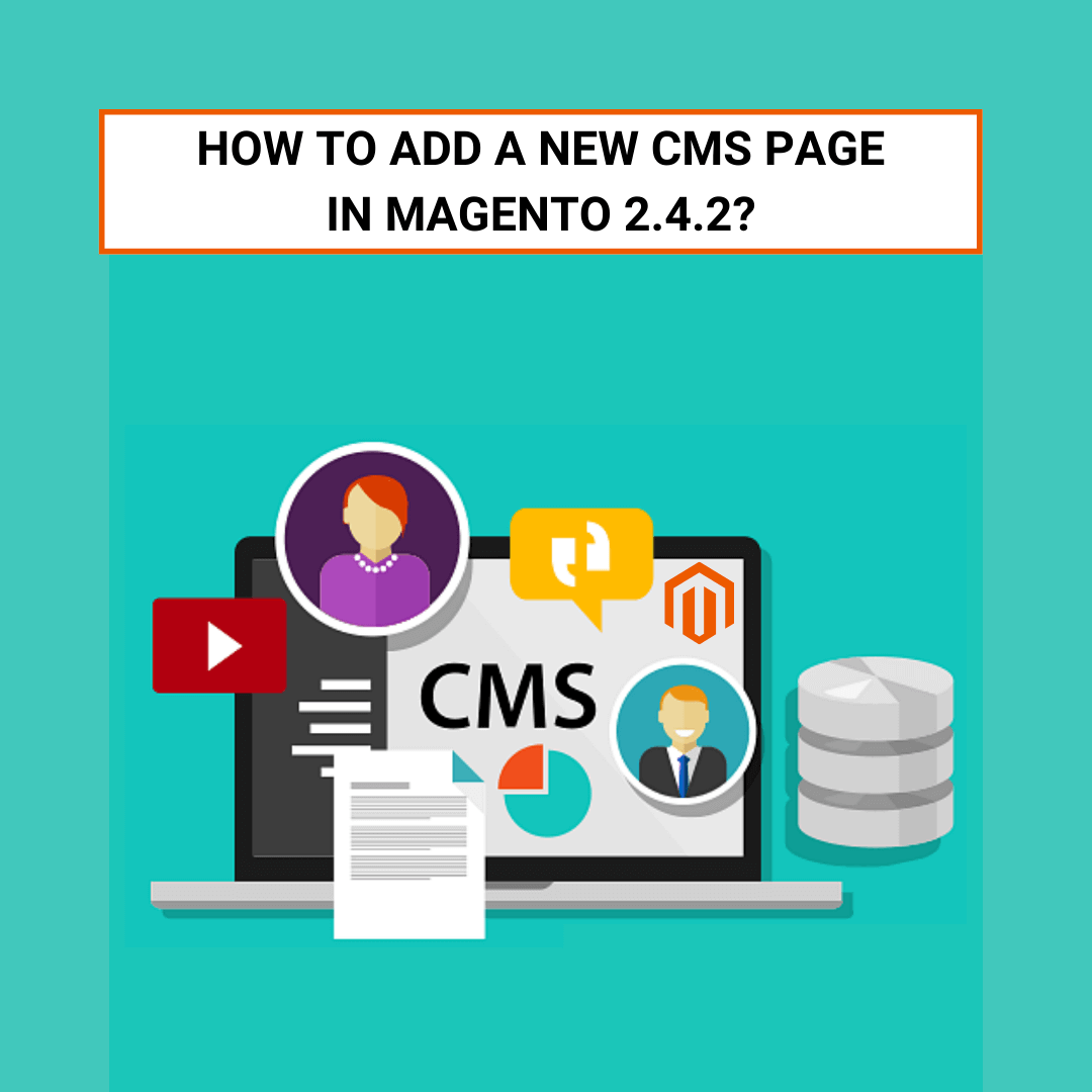 How to Add a New CMS Page in Magento 2.4.2?