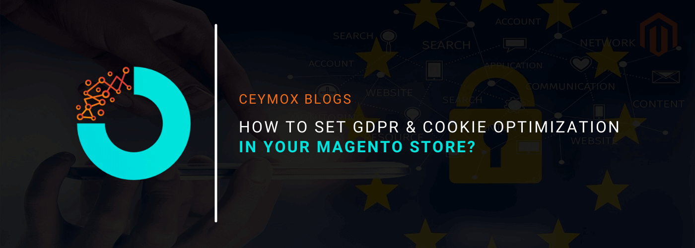 How to set GDPR and Cookie Optimization in your Magento Store