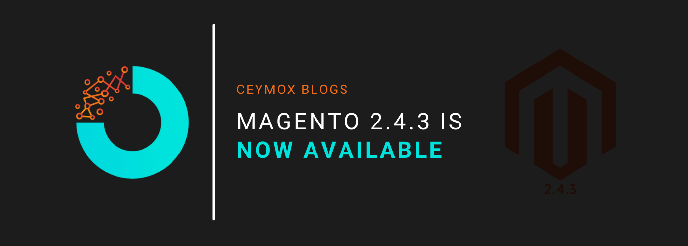 Magento 2.4.3 is now available
