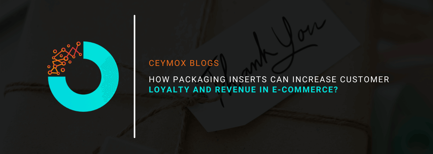 How Packaging Inserts Can Increase Customer Loyalty and Revenue in E-commerce