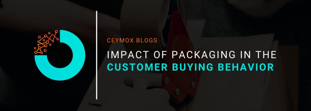 Impact of Packaging in the Customer Buying Behavior